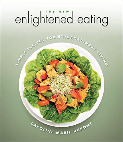 The New Enlightened Eating