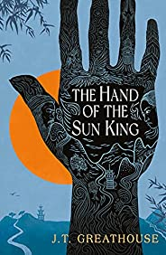 The Hand of the Sun King (Pact and Pattern Book 1)