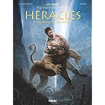 HÉRACLÈS T.01 : LA JEUNESSE DU HÉROS