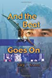And the Beat Goes On, Tracy Krauss, 1606931997