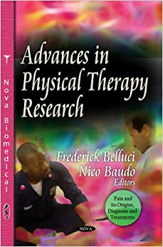 ADV.IN PHYSICAL THERAPY RESEA. (Pain and Its Origins, Diagnosis and Treatments)