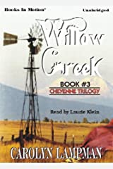 Willow Creek by Carolyn Lampman, (Cheyenne Trilogy Series, Book 3) from Books In Motion.com Audio CD