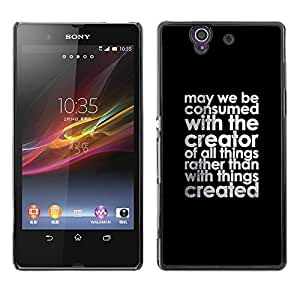 Be Good Phone Accessory // Dura Cáscara cubierta Protectora Caso Carcasa Funda de Protección para Sony Xperia Z L36H C6602 C6603 C6606 C6616 // Creator Christian Black Text Motivat
