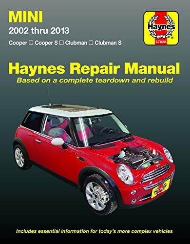 Mini 2002 thru 2013 Haynes Repair Manual: Cooper, Cooper S, Clubman, Clubman S (Haynes Automotive)