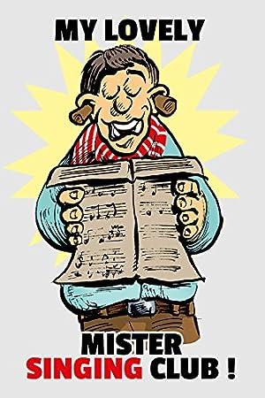 Schatzmix My Lovely Mister Singing Club Spruchschild Lustig