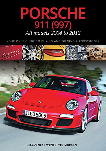 Porsche 911 (997): All Models 2004 to 2012: Amazon.es: Grant Neal, Peter Morgan: Libros en idiomas extranjeros