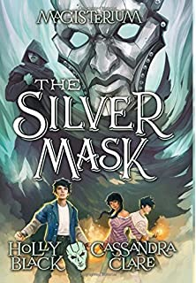 The Silver Mask Magisterium Book 4