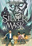 img - for The Silver Mask (Magisterium, Book 4) (The Magisterium) book / textbook / text book