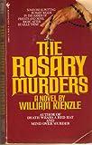 The Rosary Murders, William X. Kienzle, 0553250841