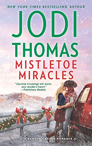 Mistletoe Miracles Ransom Canyon Book 7 Kindle Edition By Jodi