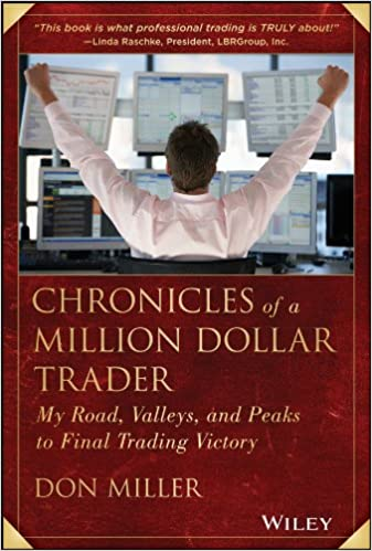 Chronicles of a Million Dollar Trader: Amazon.es: Don Miller ...