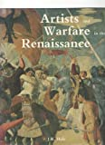 Artists and Warfare in the Renaissance, John Hale, 0300048408