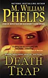 Front cover for the book Death Trap by M. William Phelps