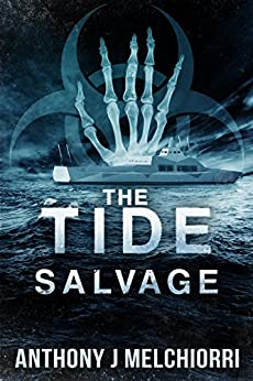 The Tide: Salvage (Tide Series Book 3) by [Melchiorri, Anthony J]