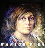 img - for Marion Pike: The art and the artist book / textbook / text book