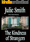 Kindness of Strangers (Skip Langdon Mystery #6) (The Skip Langdon Series)
