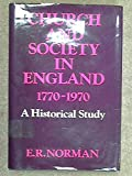Church and Society in England, 1770-1970: A Historical Study