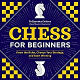 Chess for Beginners: Know the Rules, Choose Your