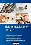 Elektro-Installationen im Haus (DO IT!) (German Edition)