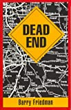 Dead End, Barry Friedman, 1885591179