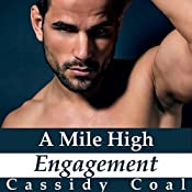 A Mile High Engagement: A Mile High Romance, Book 6 | Cassidy Coal
