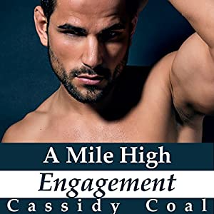 A Mile High Engagement Audiobook