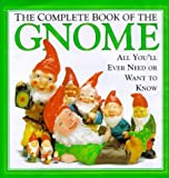 The Complete Book of the Gnome