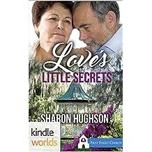 First Street Church Romances: Love's Little Secrets (Kindle Worlds Novella) (A Sweet Grove Romance Book 2)