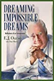 Dreaming Impossible Dreams, E. J. Ourso and Daniel Barbour Marin, 0925417424