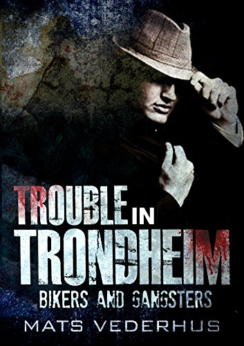 Trouble in Trondheim (Kurt Hammer Book 1)