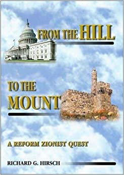 Book From the Hill to the Mount: A Reform Zionist Quest