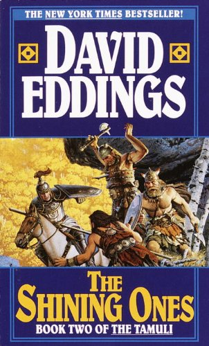 The Shining Ones by David Eddings