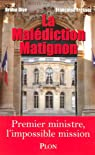 La malédiction Matignon par Dive