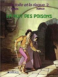 La toile et la dague, tome 2 : La nuit des poisons par Jean Dufaux