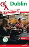 Guide du Routard Dublin 2016/17