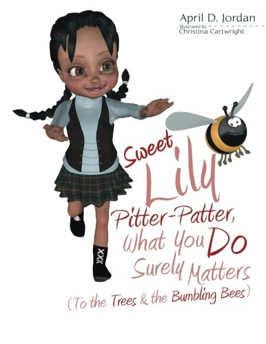 Jordan Sweet (Sweet Lily Pitter-Patter, What You Do Surely Matters: (To the Trees & the Bumbling Bees))