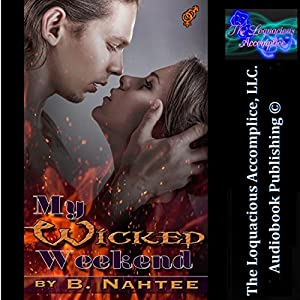 My Wicked Weekend Audiobook