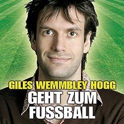 Giles Wemmbley Hogg Geht Zum Fussballweltmeisterschaft Weg!