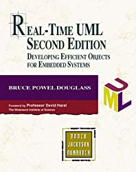 Real-Time UML: Developing Efficient Objects for Embedded Systems (Addison-Wesley Object Technology)