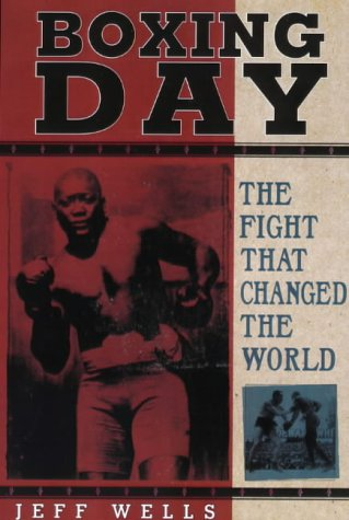 Search : Boxing Day: The Fight That Changed the World