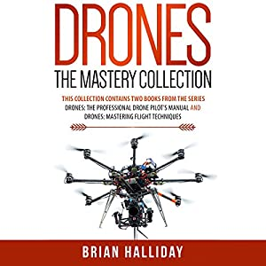 Drones: The Mastery Collection: 2 Books Audiobook