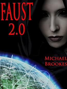 Faust 2.0 (Morton & Mitchell Book 1) by [Brookes,Michael]