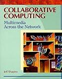 Collaborative Computing, Jeffrey A. Shapiro, 0126386757
