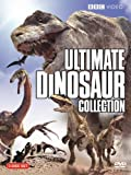 Ultimate Dinosaur Collection (Walking with Monsters / Walking with Dinosaurs / Allosaurs / Chased by Dinosaurs)