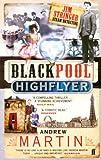 The Blackpool Highflyer (Jim Stringer)