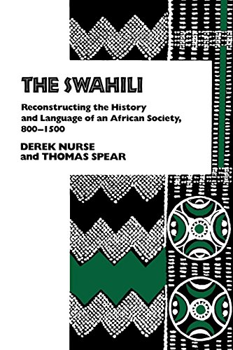 The Swahili: Reconstructing the History and Language of an African Society, 800-1500 (The Ethnohistory Series)
