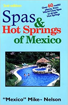 Book Spas and Hot Springs of Mexico