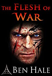 The Flesh of War (The Warsworn Book 1)