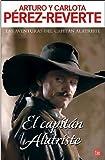 El Capitán Alatriste, Arturo Pérez-Reverte, 8466309918