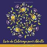 Livre de Coloriage pour Adulte: Mandalas Faciles pour Adultes: Mandalas de Fleurs